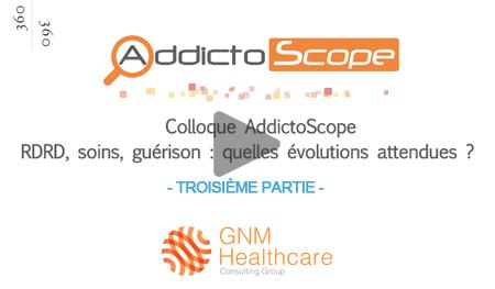ADDICTOLOGIE 360 (Session 2019) - Partie 3